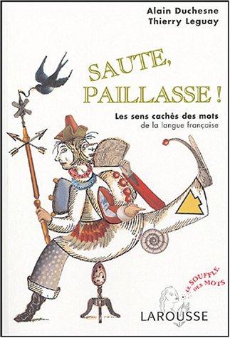 SAUTE, PAILLASSE !