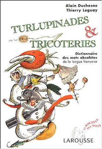 TURLUPINADES & TRICOTERIES