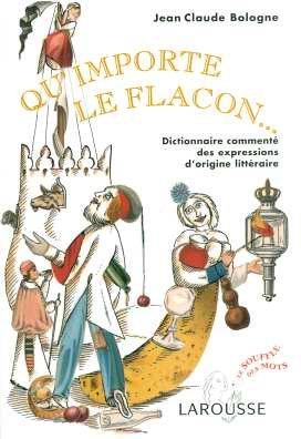 QU'IMPORTE LE FLACON...