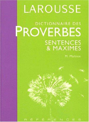 Dictionnaire des proverbes, sentences et maximes