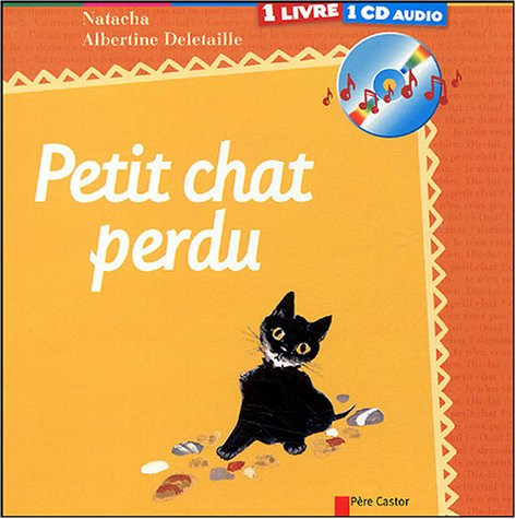 Petit chat perdu (1 livre + 1 CD audio)